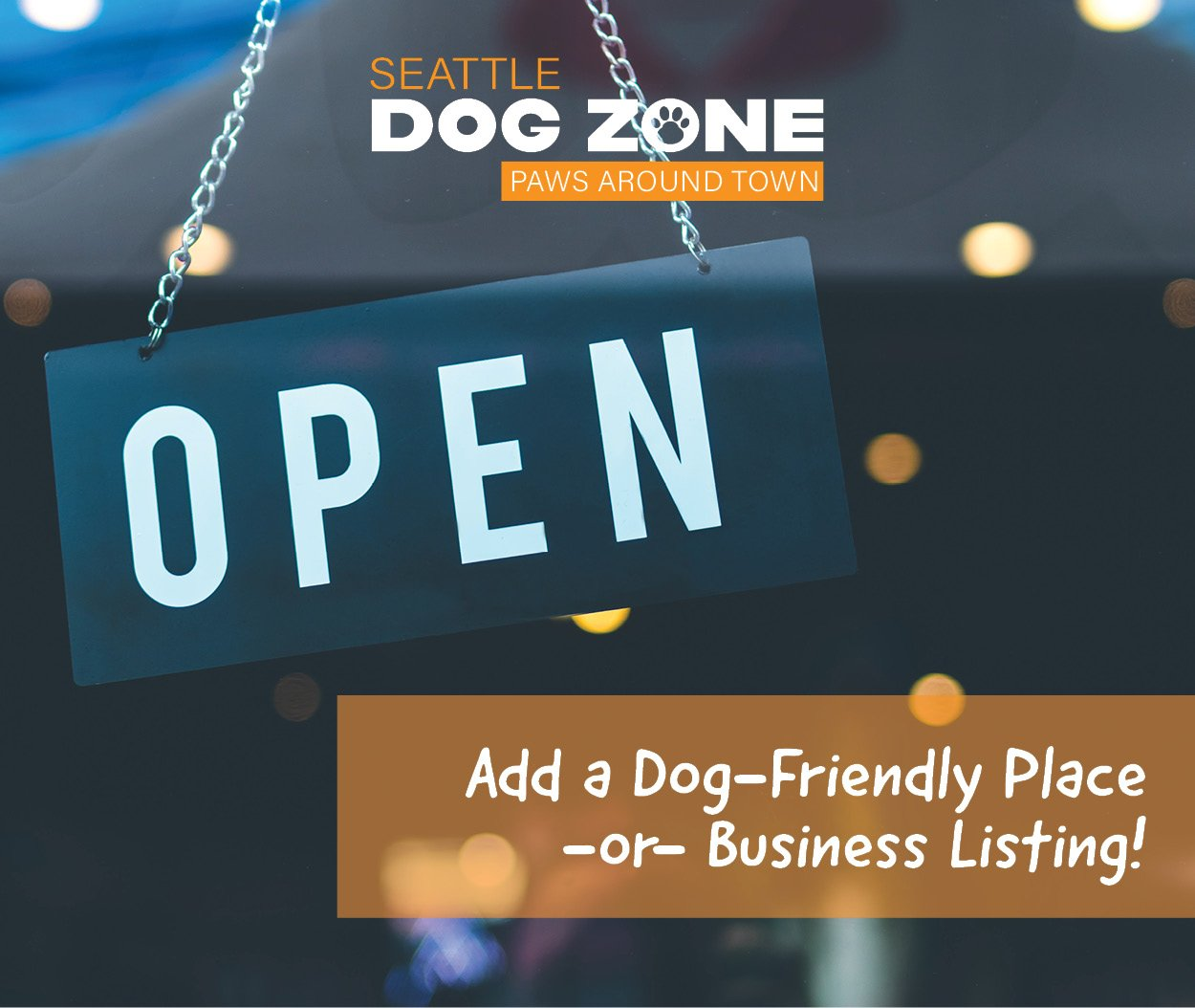 Open Sign - Add a Dog-Friendly Place or Business Listing to Seattle Dog Zone